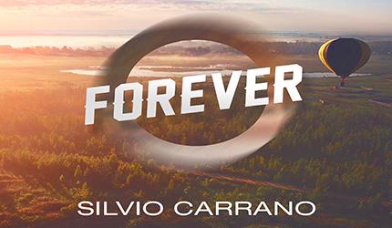 E' uscito Forever Il nuovo singolo di Silvio Carrano