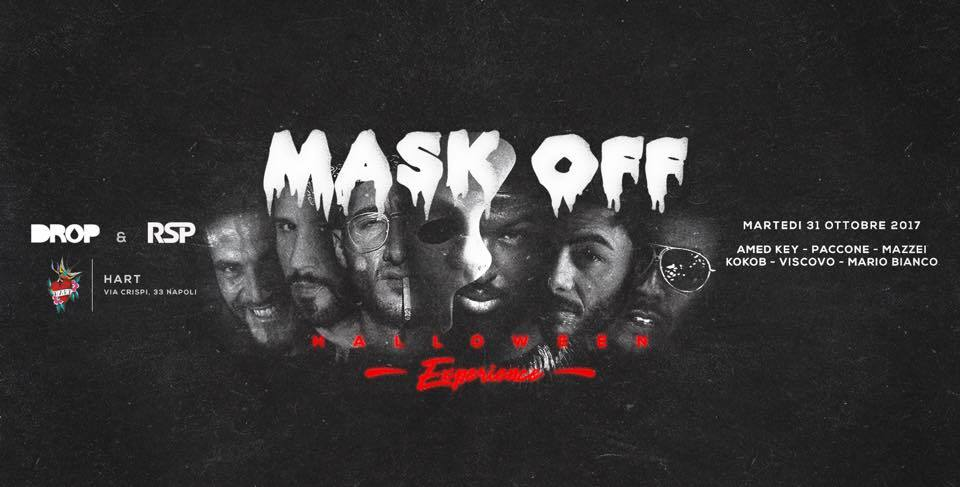 Halloween Napoli.Mask Off Drop Rsp Halloween Experience Party 20171031 Hart